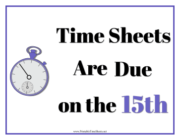 Timesheets Sign 15th