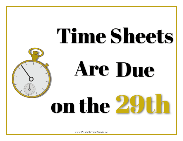 Timesheets Sign 29th
