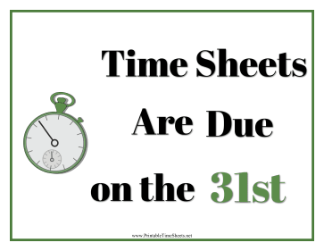 Timesheets Sign 31st